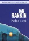 Próba krwi - Ian Rankin