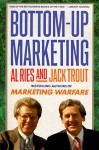 Bottom-up Marketing - Al Ries, Jack Trout