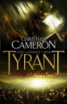 Tyrant: Storm of Arrows - Christian Cameron
