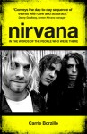 Nirvana Chronicle: The Day-by-Day Story of the Band - Carrie Borzillo