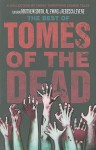 The Best of Tomes of The Dead - Matthew Smith, Al Ewing, Rebecca Levene