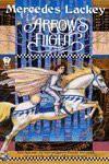 Arrow's Flight (Heralds of Valdemar) - Mercedes Lackey
