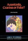 Anastasia, Czarina or Fake?: Opposing Viewpoints - Leslie McGuire