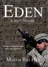 Eden: A Sci-Fi Novella - Martin Roy Hill