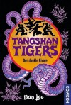 Tangshan Tigers. Der dunkle Rivale - Dan Lee, Jerry Paris, Julia Walther
