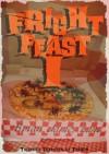 Fright Feast I - Brian James Lane