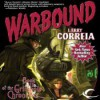Warbound (Grimnoir Chronicles #3) - Larry Correia, Bronson Pinchot