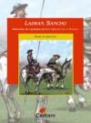 Ladran, Sancho: Selección de Capítulos de Don Quijote de la Mancha - Miguel de Cervantes Saavedra