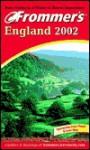 Frommer's England 2002 - Darwin Porter, Danforth Prince