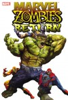 Marvel Zombies Return - Fred Van Lente, David Wellington, Jonathan Maberry, Nick Dragotta