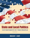 State and Local Politics: Government by the People (15th Edition) - David B. Magleby, Paul C. Light, Christine L. Nemacheck