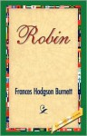 Robin - Kiddy Monster Publication, Frances Hodgson Burnett