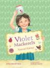 Violet Mackerel's Natural Habitat - Anna Branford, Sarah Davis