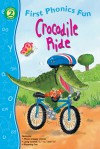 Crocodile Ride First Phonics Fun, Grades K - 1 - Jillian Harker, Jan Smith