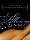 Alluring Tales--Awaken the Fantasy - Sasha White