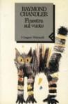 Finestra sul vuoto - Raymond Chandler, R. Omboni
