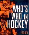 Who's Who In Hockey - Stan Fischler, Shirley Fischler