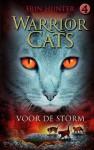 Voor de Storm (Warrior Cats, #4) - Erin Hunter