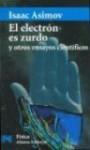 El Electron Es Zurdo Y Otros Ensayos Cientificos (El Libro De Bolsillo) - Isaac Asimov