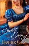 Sweet Enemy - Heather Snow
