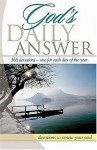 God's Daily Answer....365 Devotions...One for Each Day of the Year: Devotions to Renew Your Soul - Elm Hill Books