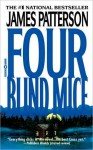 Four Blind Mice - James Patterson