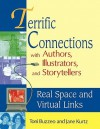 Terrific Connections with Authors, Illustrators, and Storytellers: Real Space and Virtual Links - Toni Buzzeo, Jane Kurtz