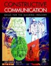 Constructive Communication - Richard Ellis