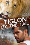 Tiglon By the Tail - Tia Fielding