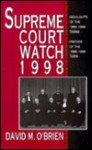 Supreme Court Watch 1998 - David M. O'Brien