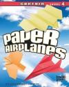 Paper Airplanes, Captain Level 4 (Edge Books) - Christopher L. Harbo