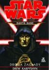Darth Bane: Droga zagłady - Drew Karpyshyn