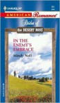 In The Enemy's Embrace (Brides Of The Desert Rose) - Mindy Neff