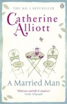 A Married Man - Catherine Alliott