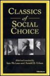 Classics of Social Choice - Iain McLean, Iain McLean