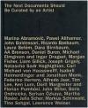 Next Documenta Should Be Curated by an Artist - Jeff Hoffmann, Marina Abramović, Pawel Althamer, Jeff Hoffmann