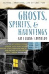 Exposed, Uncovered & Declassified: Ghosts, Spirits, & Hauntings: Am I Being Haunted? (Exposed, Uncovered, and Declassified) - Michael Pye