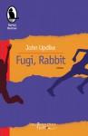 Fugi, Rabbit - John Updike, Antoaneta Ralian, George Volceanov