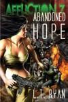 Affliction Z: Abandoned Hope - L.T. Ryan