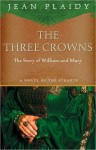 The Three Crowns - Jean Plaidy