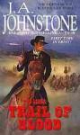 Trail of Blood - J.A. Johnstone