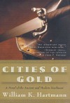 Cities of Gold: A Novel of the Ancient and Modern Southwest - William K. Hartmann