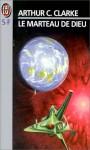 Le marteau de dieu - Arthur C. Clarke