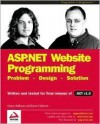 ASP.NET Website Programming: Problem - Design - Solution - Written and Tested for Final Release of .NET V.1.0 (Programmer to Programmer) - Marco Bellinaso, Kevin Hoffman