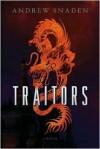 Traitors - Andrew Snaden