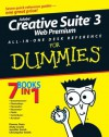 Adobe Creative Suite 3 Web Premium All-in-One Desk Reference For Dummies (For Dummies (Computers)) - Damon Dean, Andy Cowitt, Jennifer Smith, Christopher Smith
