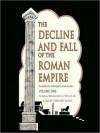 The Decline & Fall of the Roman Empire 1: 180-395 (MP3 Book) - Edward Gibbon, Bernard Mayes
