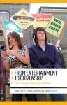 From Entertainment to Citizenship: Politics and Popular Culture - John Street, Sanna Inthorn, Martin Scott