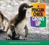 A Penguin Chick Grows Up - Joan Hewett, Richard Hewett