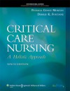 Critical Care Nursing, International Edition: A Holistic Approach [With CDROM and Access Code] - Patricia Morton, Dorrie Fontaine